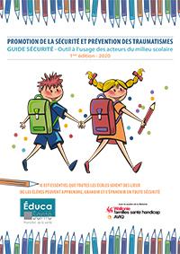 Promotion de la sécurité et prévention des traumatismes Outil à l'usage des acteurs du milieu scolaire - 1ère édition - 2020