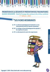 Promotion de la sécurité et prévention des traumatismes Outil à l'usage des acteurs du milieu scolaire - 1ère édition - 2020 - Fiches ressources