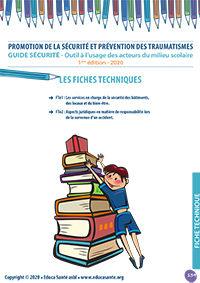 Promotion de la sécurité et prévention des traumatismes Outil à l'usage des acteurs du milieu scolaire - 1ère édition - 2020 - Fiches techniques