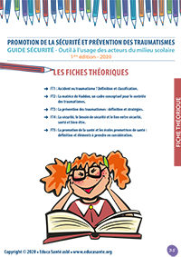 Promotion de la sécurité et prévention des traumatismes Outil à l'usage des acteurs du milieu scolaire - 1ère édition - 2020 - Fiches théoriques