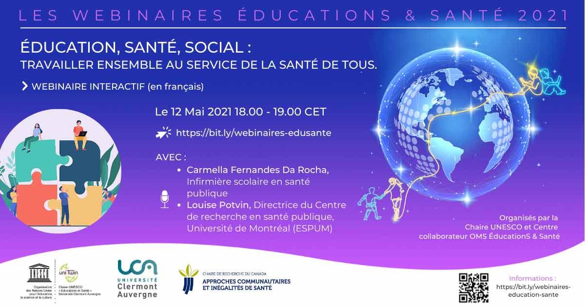 """""""Éducation, santé, social : travailler ensemble au service de la santé de tous"""" – un webinaire de la Chaire UNESCO ÉducationS & Santé prévu ce 12 mai 2021 (18h-19h)."""
