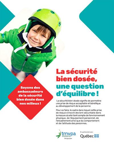 « La sécurité bien dosée, une question d'équilibre ! » - Une production de la Table sur le mode de vie physiquement actif - TMVPA - au Québec (2021).