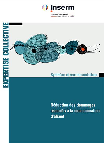 « Réduction des dommages associés à la consommation d'alcool ». La nouvelle expertise collective de l'INSERM (2021).