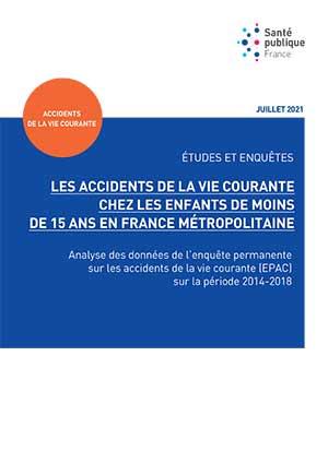 Santé publique France publiait, fin juillet 2021, de nouvelles données sur les accidents de la vie courante survenus chez les moins de 15 ans en France.