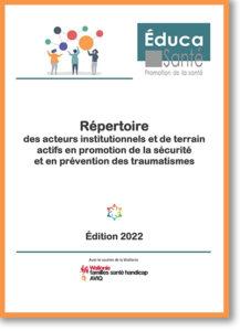 Répertoiredes acteurs institutionnels et de terrain actifs en promotion de la sécurité et en prévention des traumatismes - Educa Santé